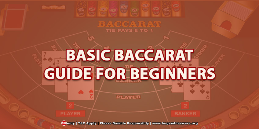 Baccarat Basic Guide for Beginners