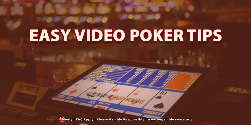 Easy Video Poker Tips