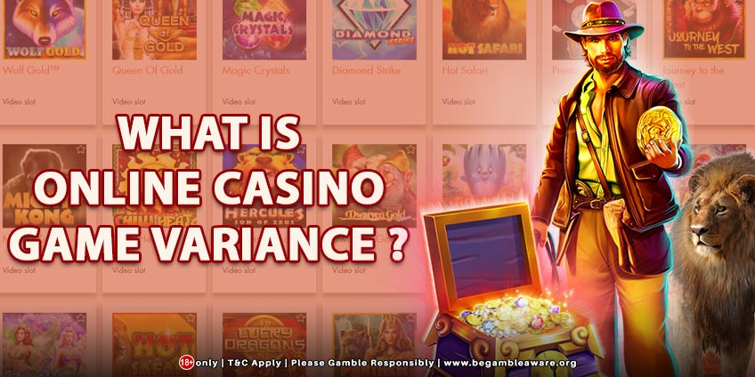 What is Online Casino Game Variance