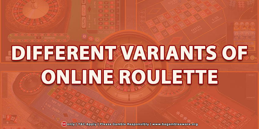 Different Variants Of Online Roulette