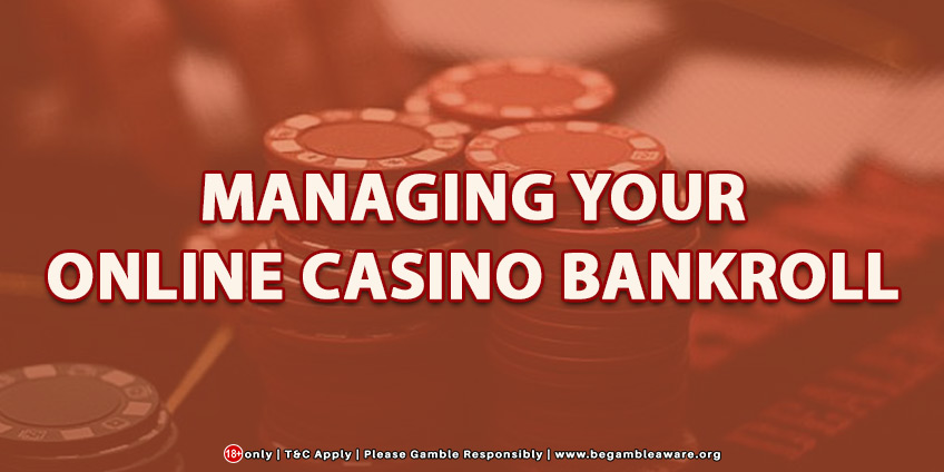 Managing Your Online Casino Bankroll