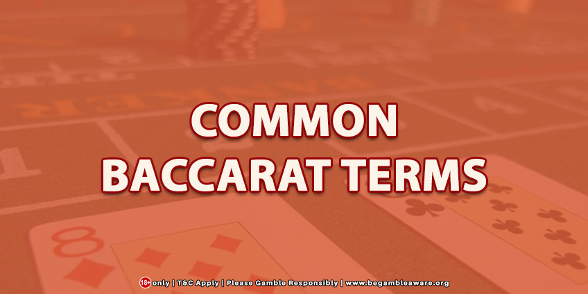 Common Baccarat Terms