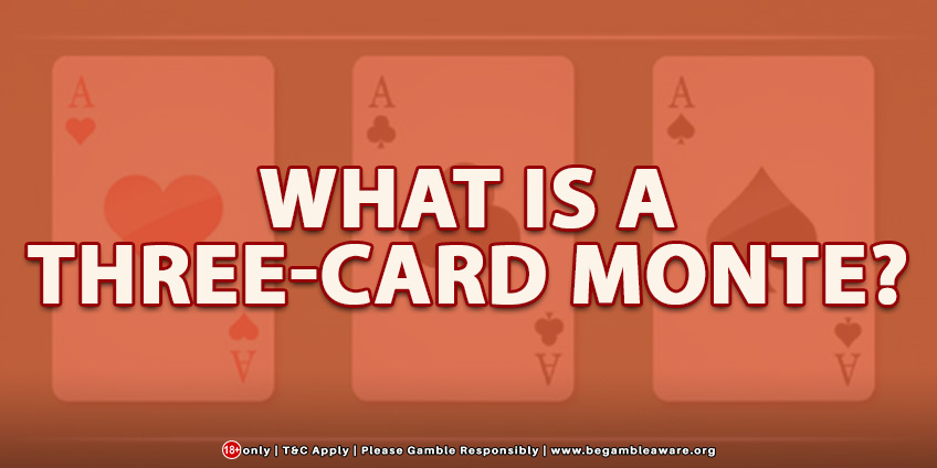 What Is A Three-card Monte?