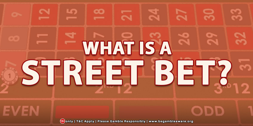 What is a 'Street Bet'?